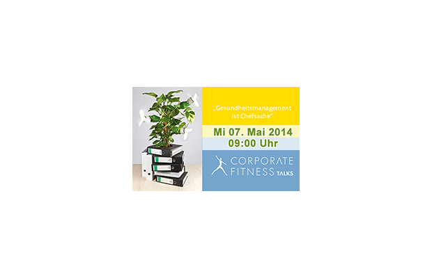 Corporate Fitness talks Gesundheitsmanagement ist Chefasche